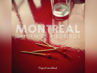 MONTREAL Original Sound Track